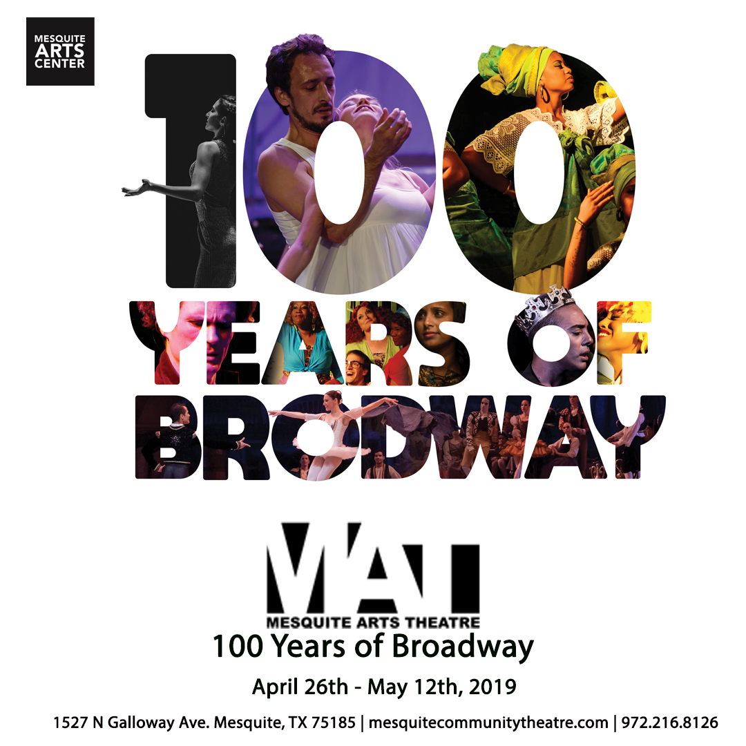 Mesquite Arts Theater 100 Years of Broadway