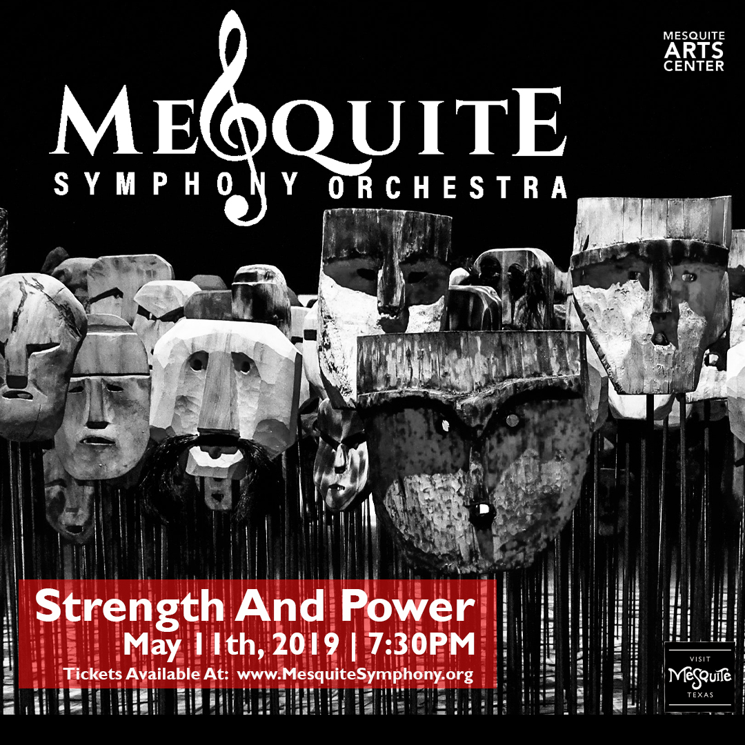 Mesquite Symphony Orchestra: Strength and Power